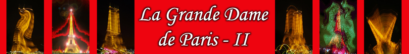 La Tour Eiffel ou Grande Dame De Paris en images numériques et digigraphiques par François-Régis Hoareau photographe artiste infographiste digigraphe