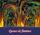 Jeux de flammes en images numériques et digitales, graphismes et infographie par François-Régis Hoareau